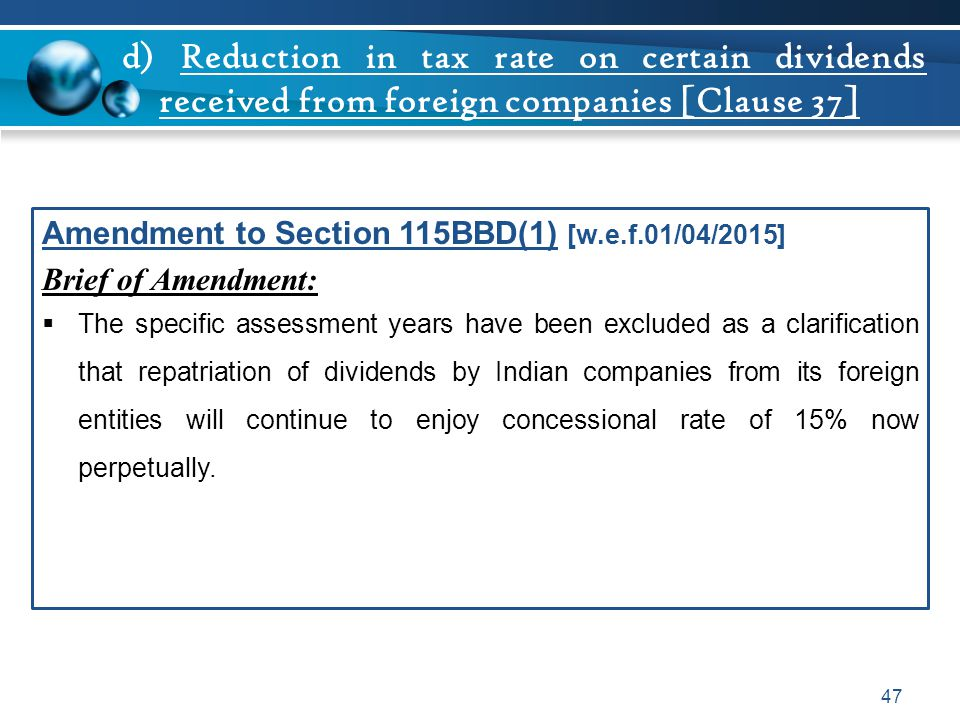 d) Reduction in tax rate on certain dividends received from foreign companies [Clause 37]